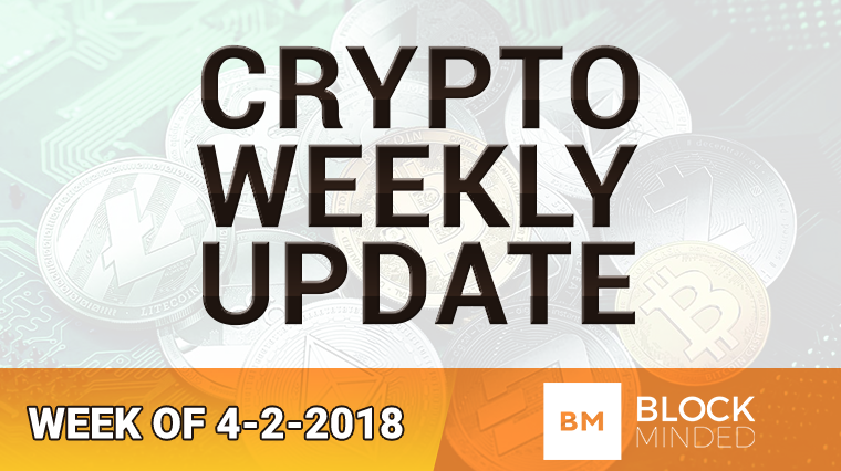 crypto weekly update 4-2-2018