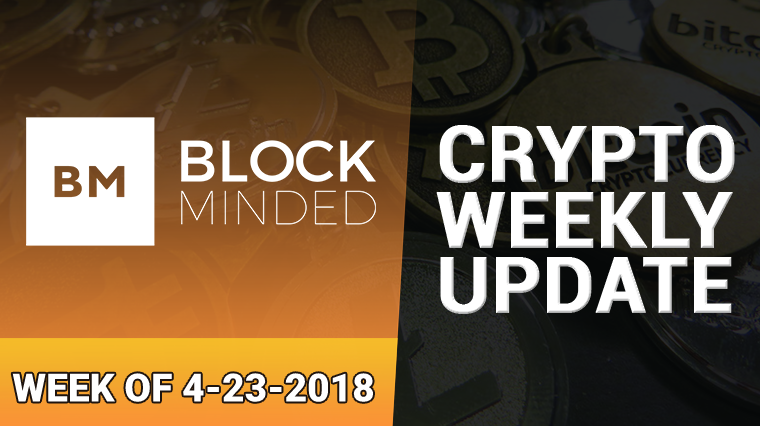 crypto weekly update 4-23-2018