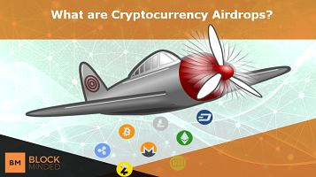 What Are Cryptocurrency Airdrops?