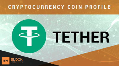 Tether Cryptocurrency Review